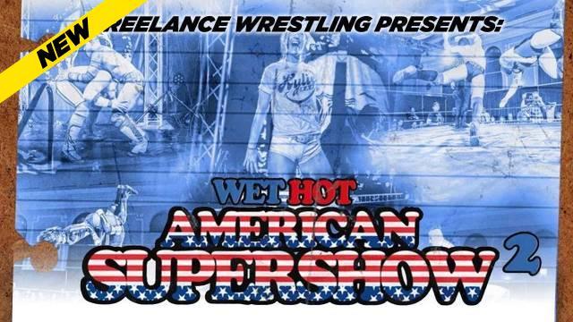 Wet Hot American Supershow 2