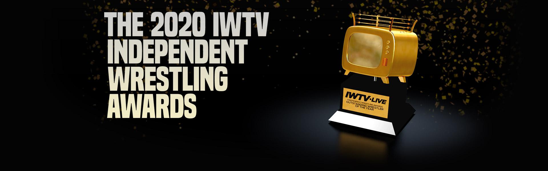 The 2020 IWTV Independent Wrestling Awards