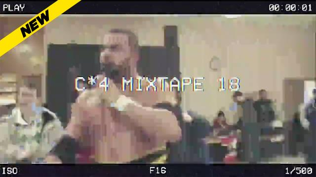 The C*4 Mixtape Volume 18