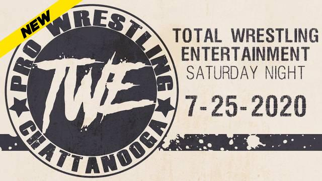 TWE Saturday Night July 25, 2020