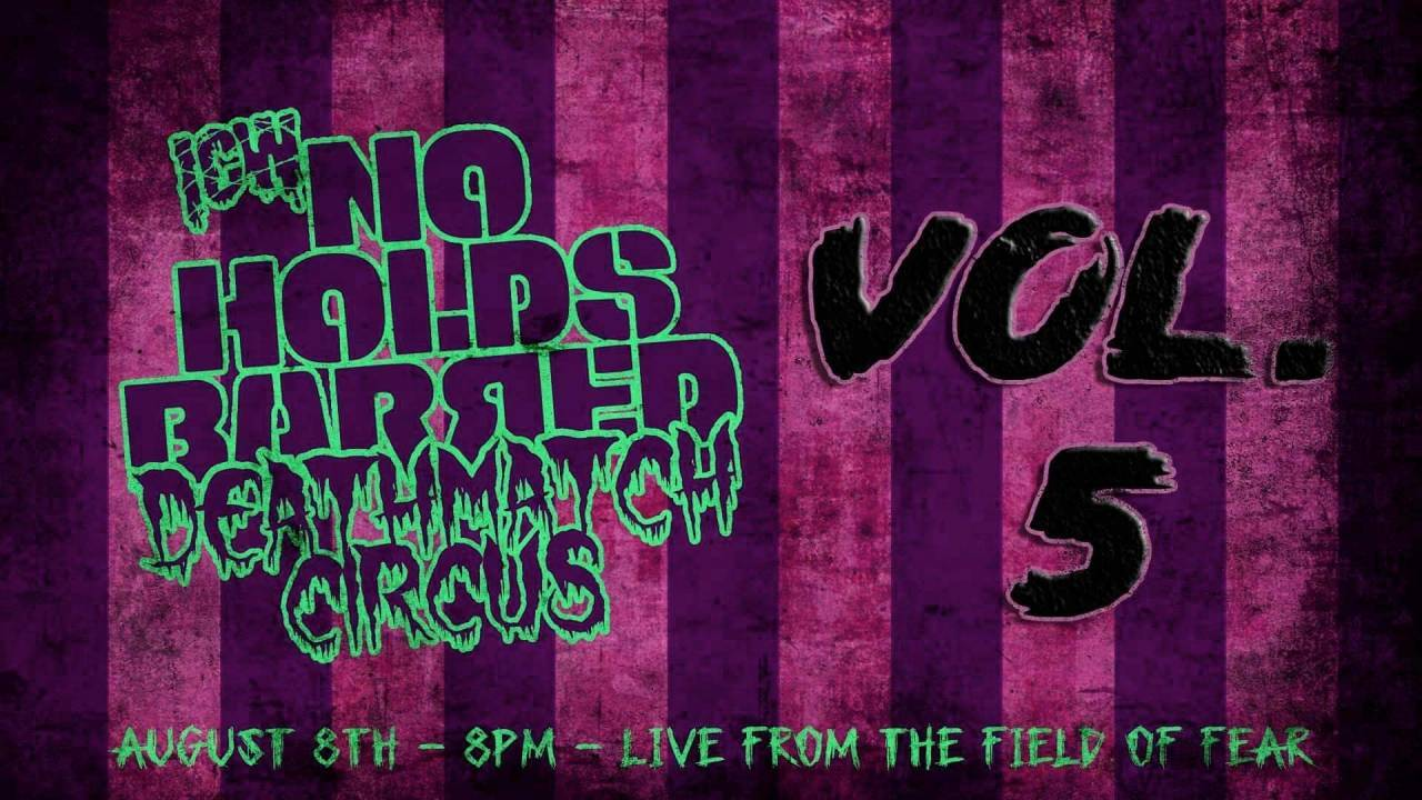 ICW No Holds Barred Volume 5: Deathmatch Circus