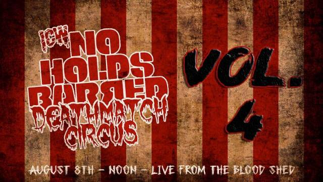 ICW No Holds Barred Volume 4: Deathmatch Circus