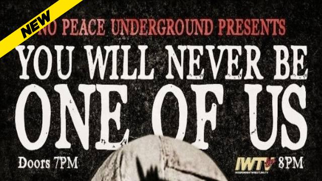 No Peace Underground - You Will Never Be One Of Us