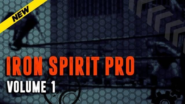 Iron Spirit Pro Volume 1
