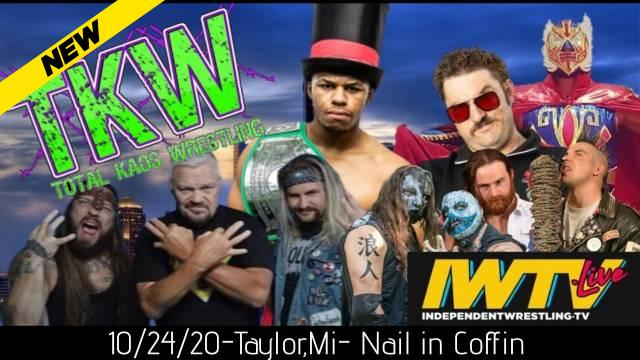 Total Kaos Wrestling - Nail In The Coffin