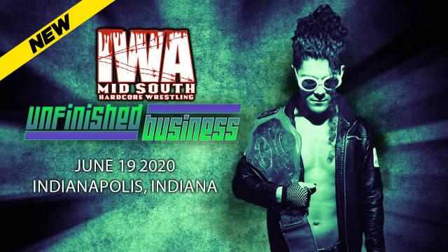 IWA Mid-South - Unfinished Business