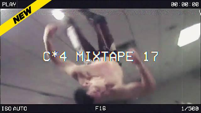 The C*4 Mixtape Volume 17