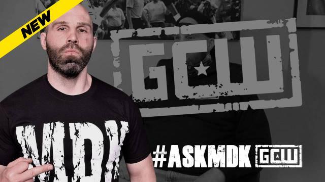 GCW - #AskMDK