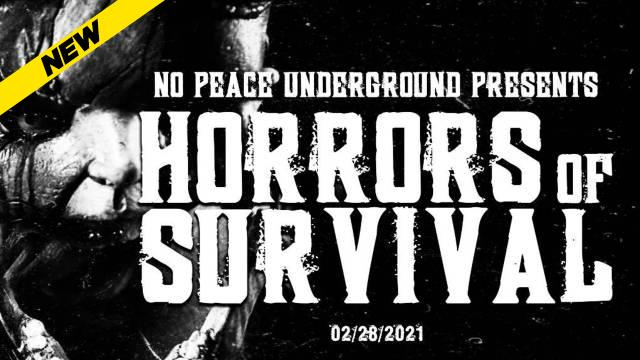 No Peace Underground - Horrors Of Survival