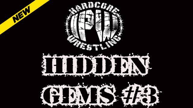 IPW Hardcore Wrestling - Hidden Gems #3