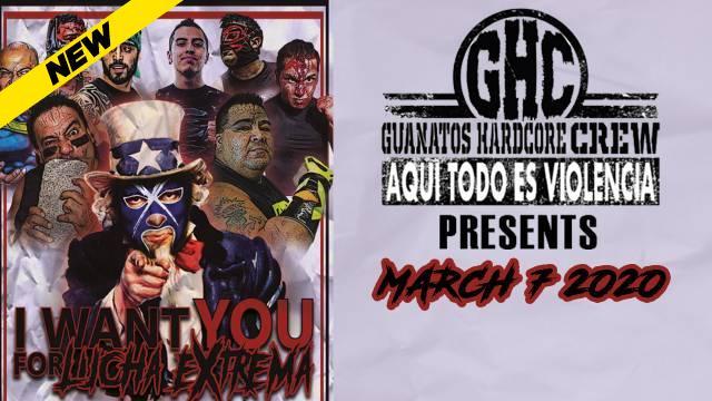 Guanatos Hardcore Crew - I Want You For Lucha Extrema