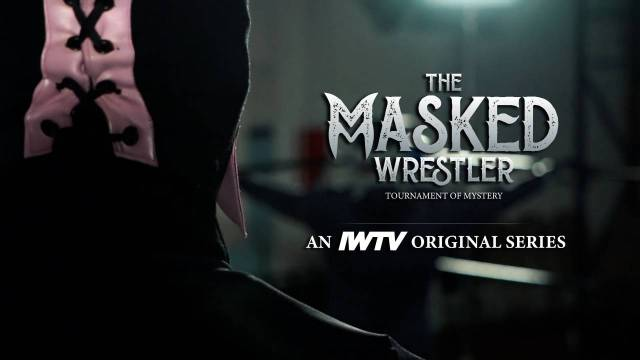 The Masked Wrestler Episode 7 (Season One Finale)