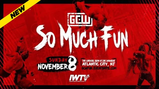 GCW - So Much Fun