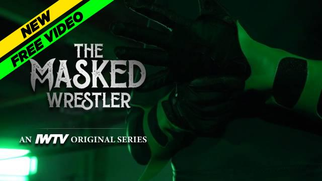 The Masked Wrestler Series Premiere