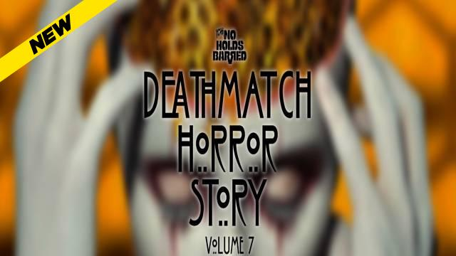ICW No Holds Barred Volume 7: Deathmatch Horror Story