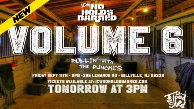 ICW No Holds Barred Volume 6: Rollin' With The Punches
